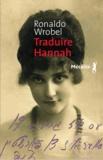 Ronaldo Wrobel - Traduire Hannah.