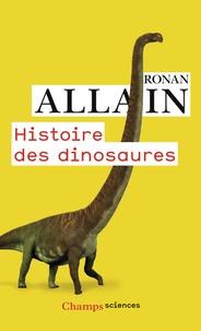 Ronan Allain - Histoire des dinosaures.