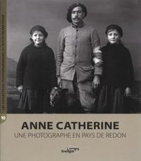 Ronan Balac - Anne Catherine, une photographe en pays de Redon.