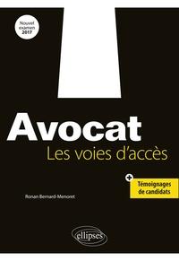 Avocat- Les voies d'accès - Ronan Bernard-Menoret |