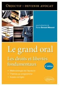 Ronan Bernard-Menoret - Le grand oral - Les droits et libertés fondamentaux.