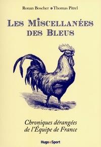 Ronan Boscher et Thomas Pitrel - Les Miscellanées des Bleus - Chroniques dérangées de l'Equipe de France.
