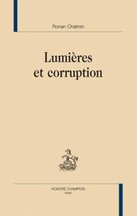 Ronan Chalmin - Lumières et corruption.