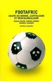 Ronan David et Fabien Lebrun - Footafric - Coupe du monde, capitalisme et néocolonialisme.