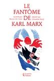 Ronan de Calan - Le fantôme de Karl Marx.
