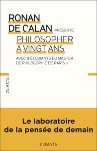 Ronan de Calan - Philosopher à 20 ans - Le questionnaire.