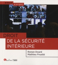 Droit de la sécurité intérieure - Ronan Doaré |