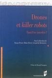 Ronan Doaré et Didier Danet - Drones et killer robots - Faut-il les interdire ?.