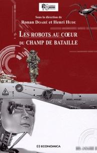 Ronan Doaré et Henri Hude - Les robots au coeur du champ de bataille.