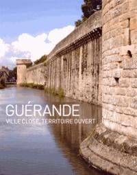 Ronan Durandière - Guérande - Ville close, territoire ouvert.