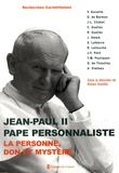 Ronan Guellec et Vincent Aucante - Jean-Paul II, pape personnaliste - La personne, don et mystère.