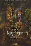 Ronan Le Breton et Stéphane Créty - Les contes du Korrigan Tome 10 : L'Ermite de Haute Folie.