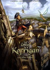 Ronan Le Breton et Thomas Mosdi - Les contes du Korrigan Tome 9 : La Colline d'Ahna.