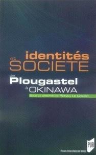Ronan Le Coadic - Identités et société de Plougastel à Okinawa.