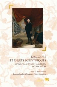 Ronan Ludot-Vlasak - Discours et objets scientifiques - Dans l'imaginaire américain du XIXe siècle.