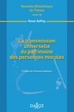Ronan Raffray - La transmission universelle du patrimoine des personnes morales.