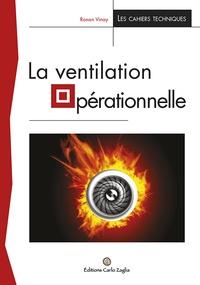Ronan Vinay - La ventilation opérationnelle.