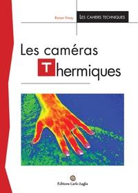 Ronan Vinay - Les caméras thermiques.