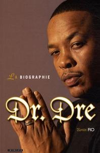 Checkpointfrance.fr Dr. Dre - La biographie Image