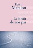 Ronit Matalon - Le bruit de nos pas.