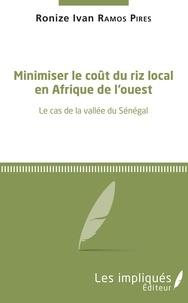 Minimiser le coût du riz local en Afrique de lOuest - Le cas de la vallée du Sénégal.pdf