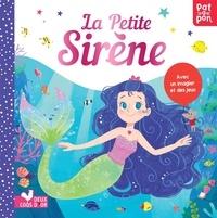 Ronne Randall et Junissa Bianda - La Petite Sirène - Avec un imagier et des jeux.