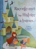 Ronne Randall et Dubravka Kolanovic - Raconte-moi une Histoire de toujours....