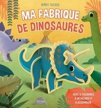 Ronny Gazzola - Ma fabrique de dinosaures - Avec 5 figurines à détacher et à assembler.