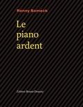 Ronny Someck - Le piano ardent - Edition bilingue français-hébreu.