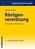 Röntgenverordnung - Textausgabe mit Einführung.