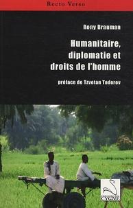 Rony Brauman - Humanitaire, diplomatie et droits de l'homme.