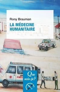 Rony Brauman - La medecine humanitaire.