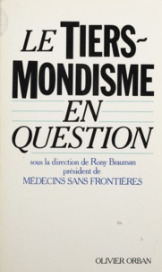 Rony Brauman - Le Tiers-mondisme en question - [colloque, Paris, 23-24 janvier].