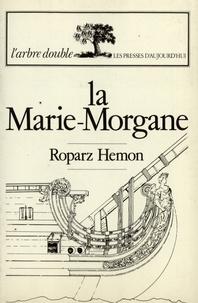 Roparz Hemon - La Marie-Morgane.