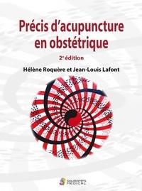 Roquere/lafont - Precis d acupuncture en obstetrique 2ed.