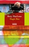 Rory MacLean - Magic Bus - Sur la route des hippies d'Istanbul à Katmandou.