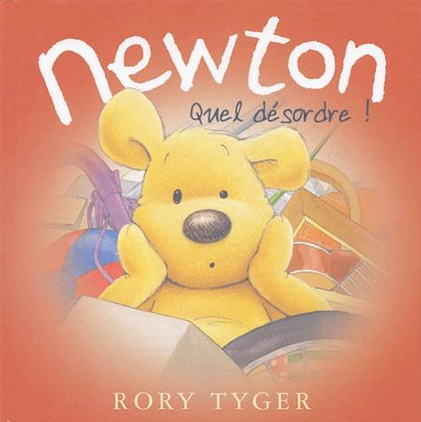Rory Tyger - Newton - Quel désordre !.