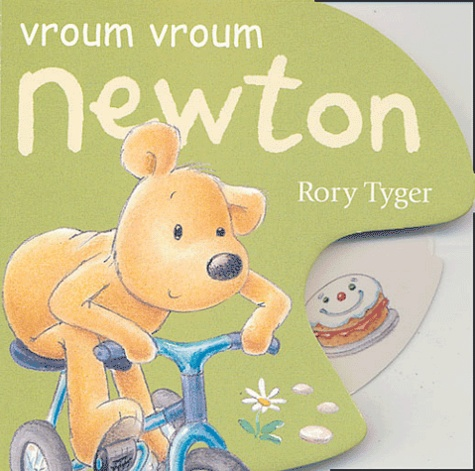 Rory Tyger - Vroum vroum Newton.