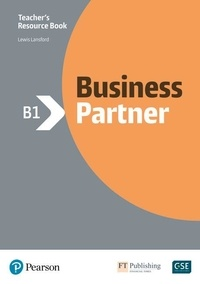 Ros Wright et Evan Frendo - Business Partner B1 - Teacher's Resource Book. With MyEnglishLab.