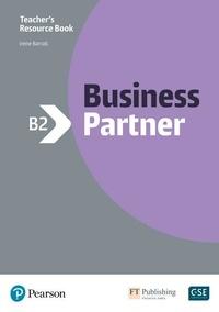 Ros Wright et Evan Frendo - Business Partner B2 - Teacher's Resource Book. With MyEnglishLab.