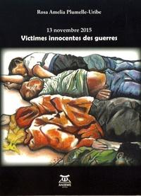 13 novembre 2015 : victimes innocentes des guerres.pdf