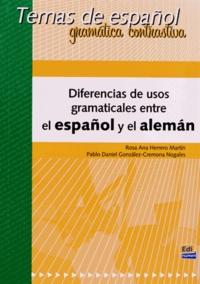 Rosa Ana Herrero Martin et Pablo Daniel Gonzalez-Cremona Nogales - Differencias de usos gramaticales entre el espanol y el aleman.