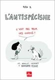 Rosa B - Insolente Veggie  : L'antispécisme - C'est pas pour les chiens !.
