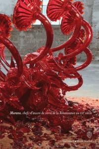 Fragile- Murano, chefs-d'oeuvre de verre de la Renaissance au XXIe siècle - Rosa Barovier Mentasti | Showmesound.org