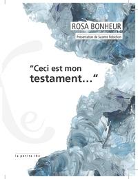 Rosa Bonheur - Ceci est mon testament....