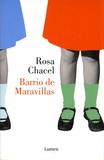 Rosa Chacel - Barrio de Maravillas.
