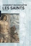 Rosa Giorgi - Comment reconnaître les saints.