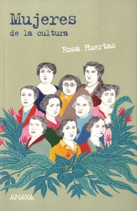 Rosa Huertas - Mujeres de la cultura.