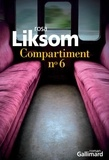 Rosa Liksom - Compartiment n° 6.