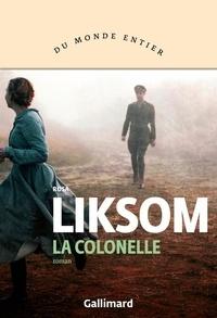 Rosa Liksom - La colonelle.